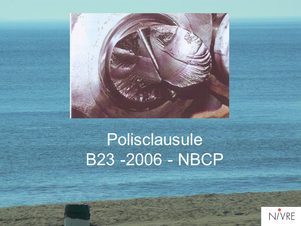 Polisclausule B23 -2006 - NBCP
