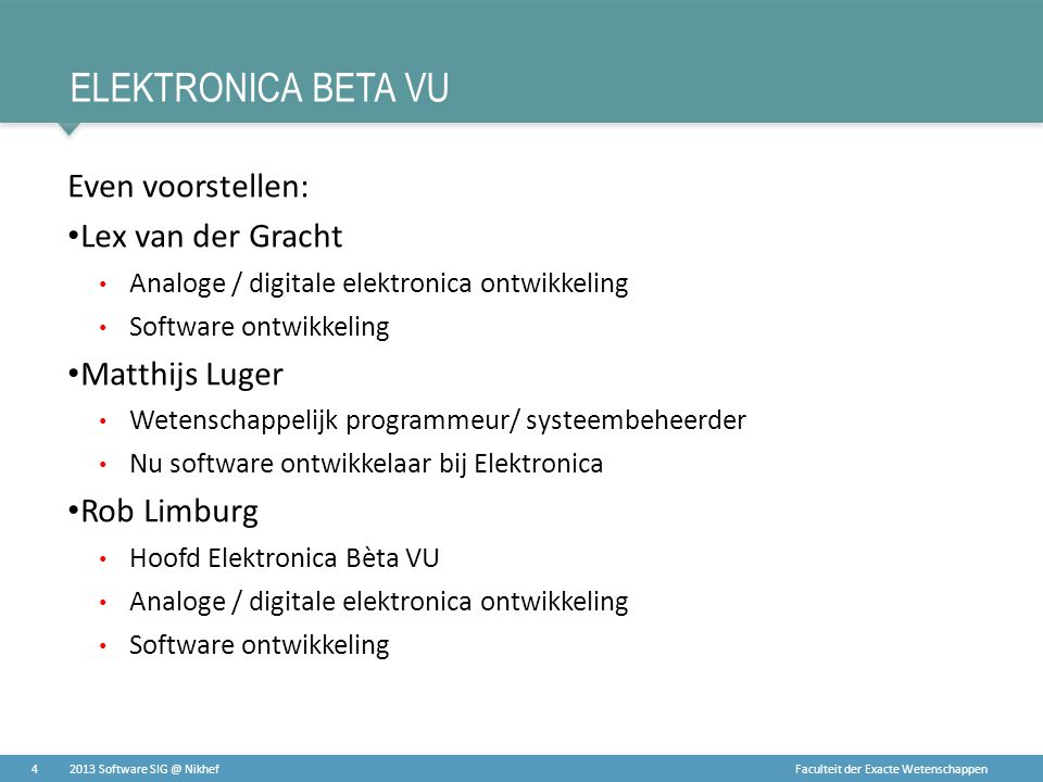 Elektronica Beta Vu Even voorstellen: Lex van der Gracht