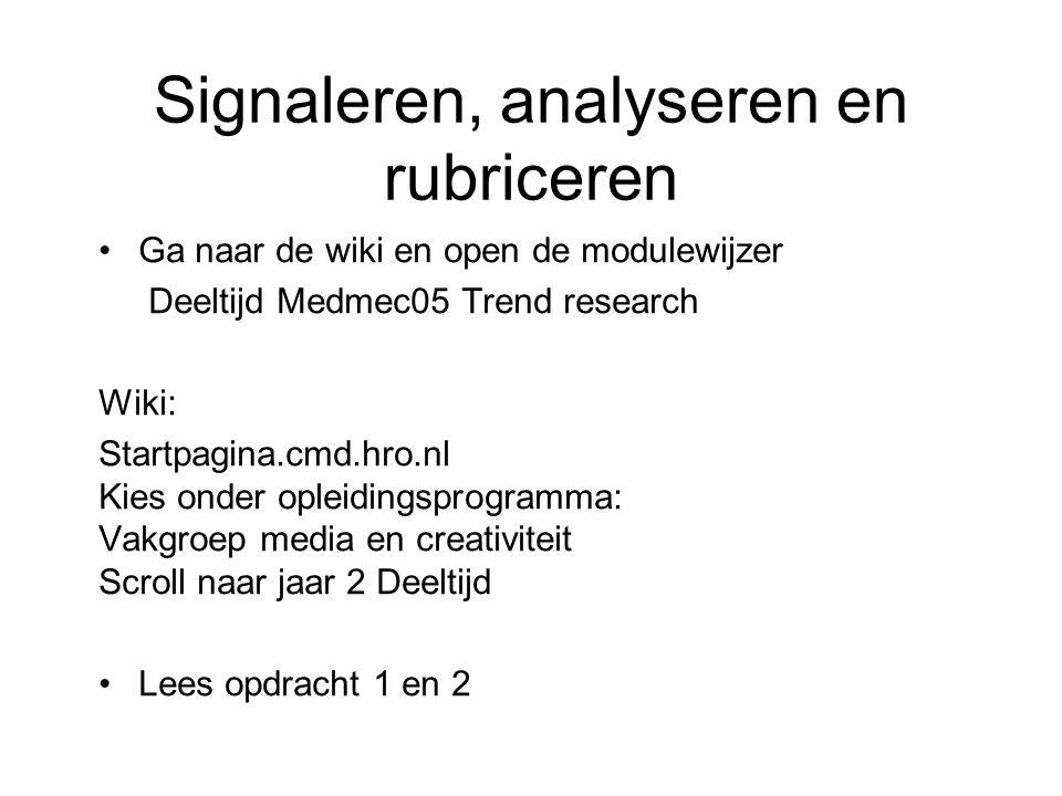Signaleren, analyseren en rubriceren