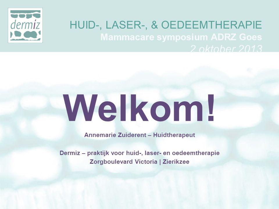 HUID-, LASER-, & OEDEEMTHERAPIE Mammacare symposium ADRZ Goes 2 oktober 2013