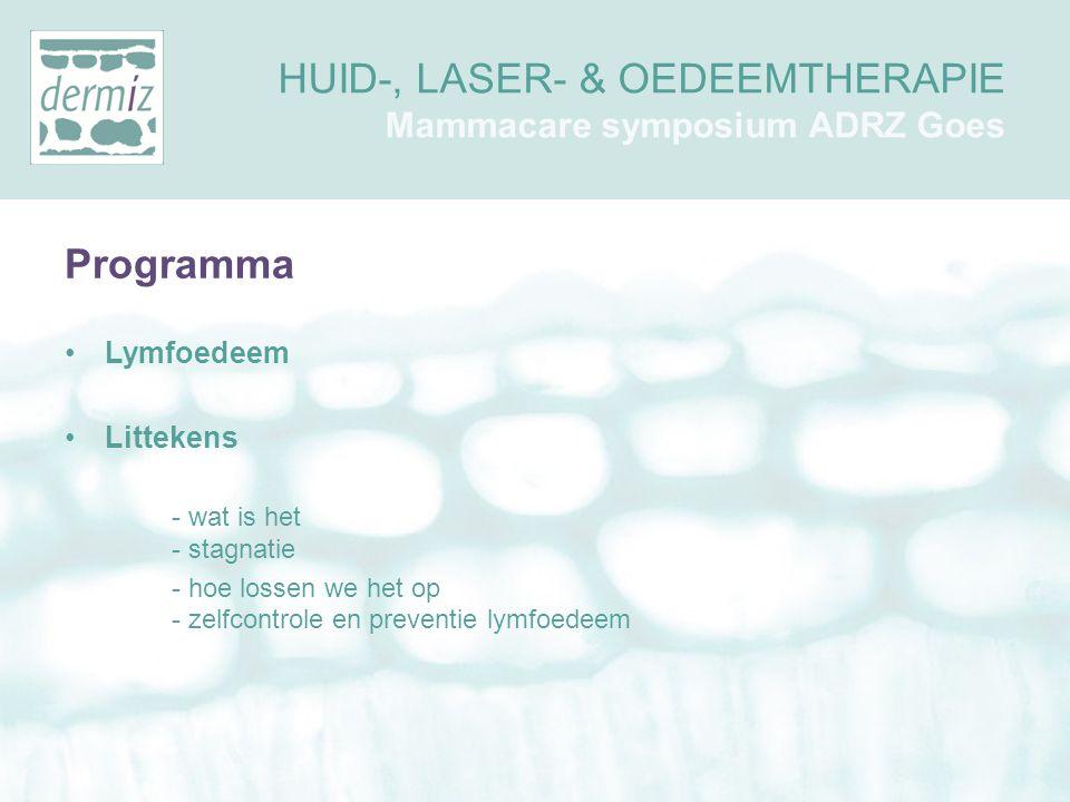 HUID-, LASER- & OEDEEMTHERAPIE Mammacare symposium ADRZ Goes