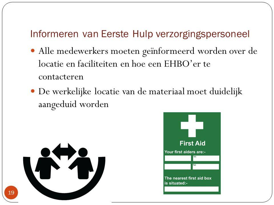 Informeren van Eerste Hulp verzorgingspersoneel