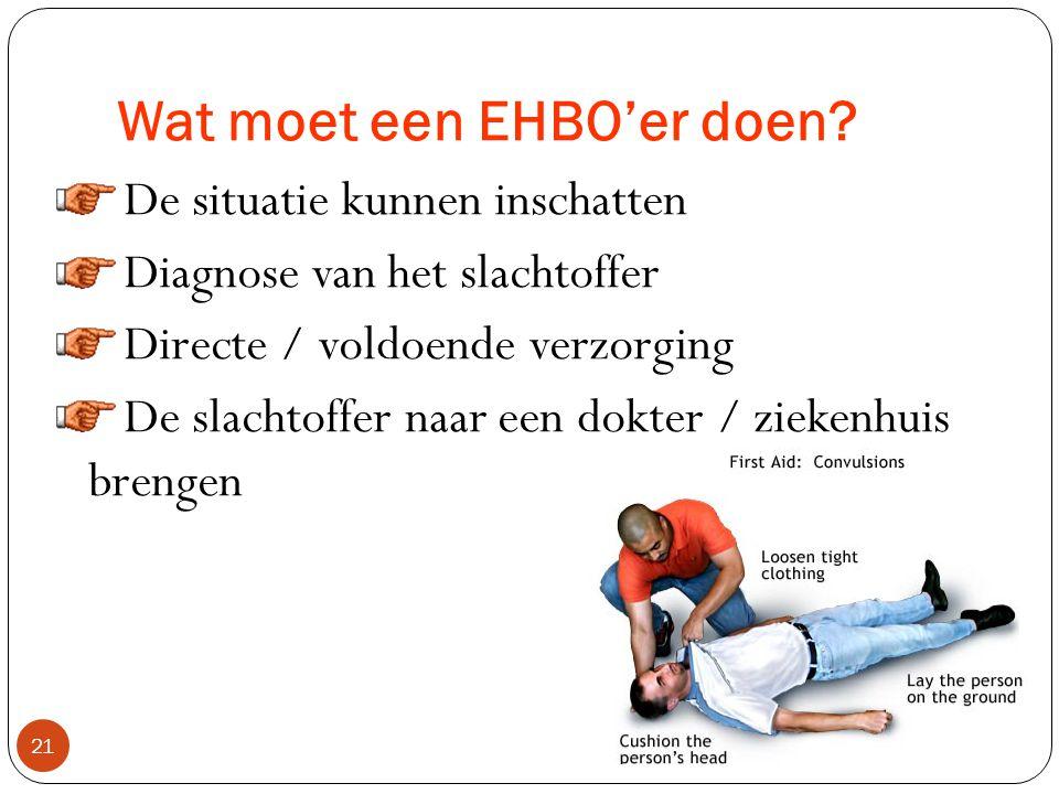 Wat moet een EHBO'er doen