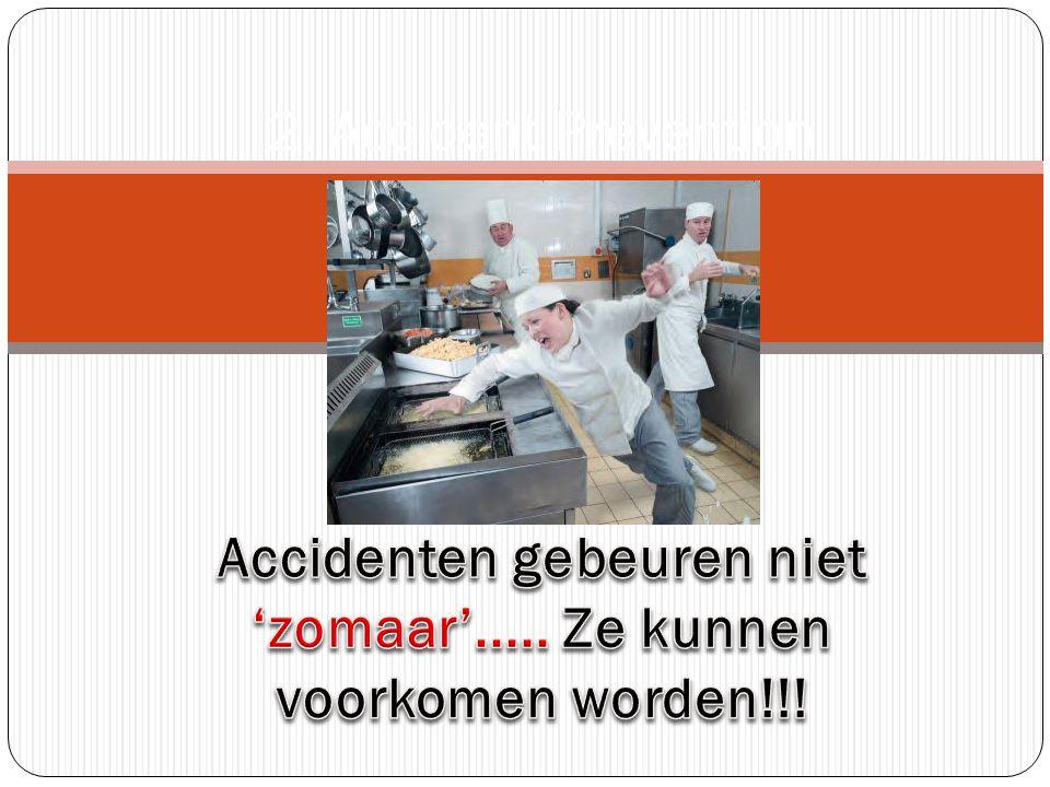 Accidenten gebeuren niet 'zomaar'..... Ze kunnen voorkomen worden!!!