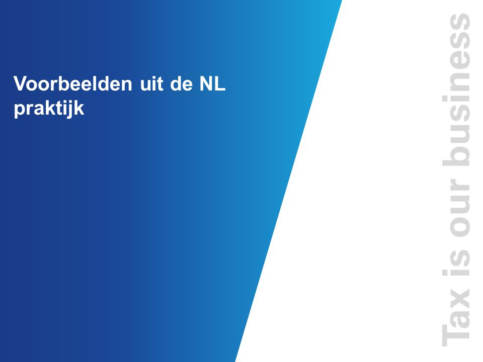 Voorbeelden uit de NL praktijk