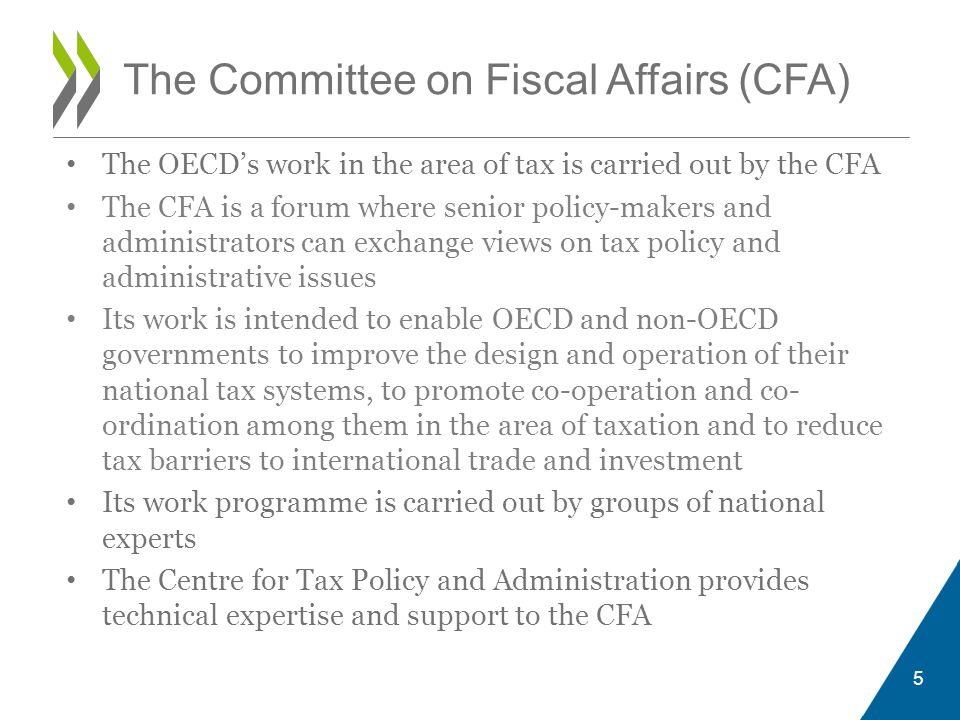 The Committee on Fiscal Affairs (CFA)