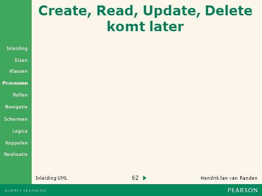 Create, Read, Update, Delete komt later