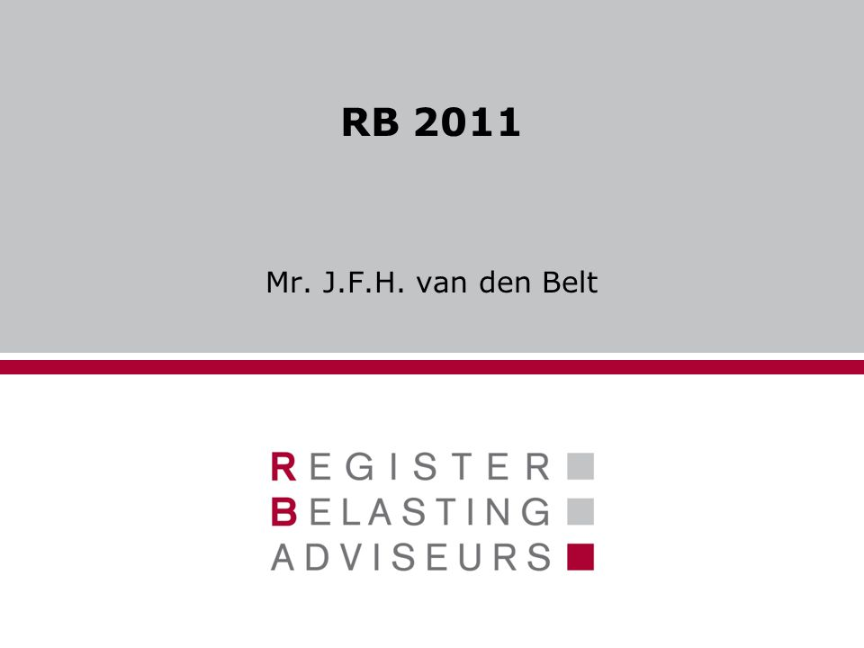 RB 2011 Mr. J.F.H. van den Belt