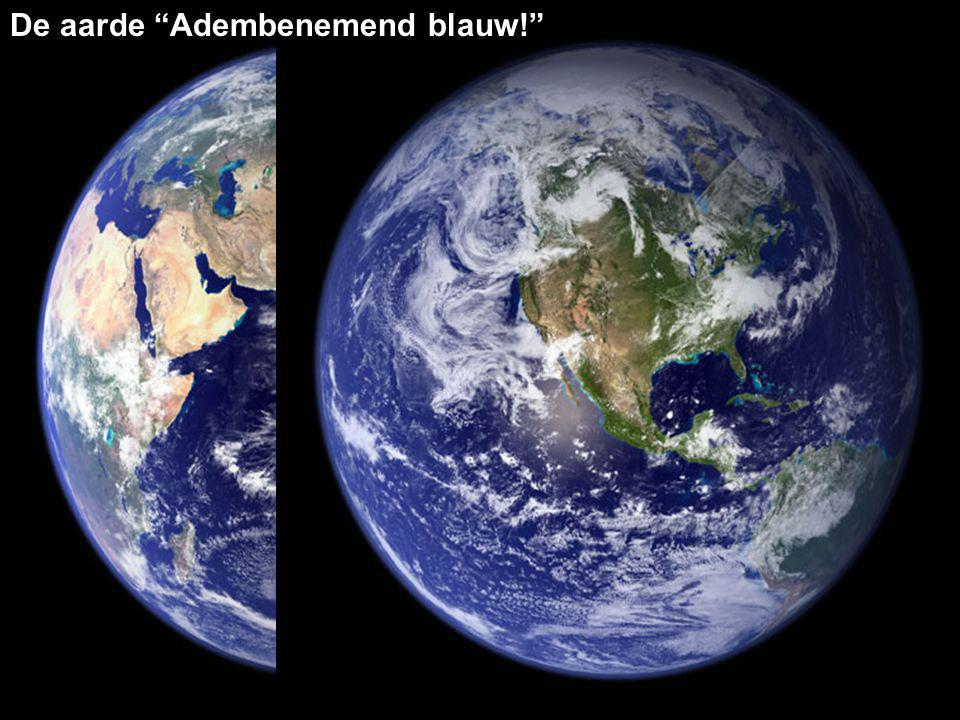 De aarde Adembenemend blauw!