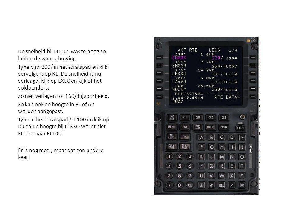 De snelheid bij EH005 was te hoog zo luidde de waarschuwing.