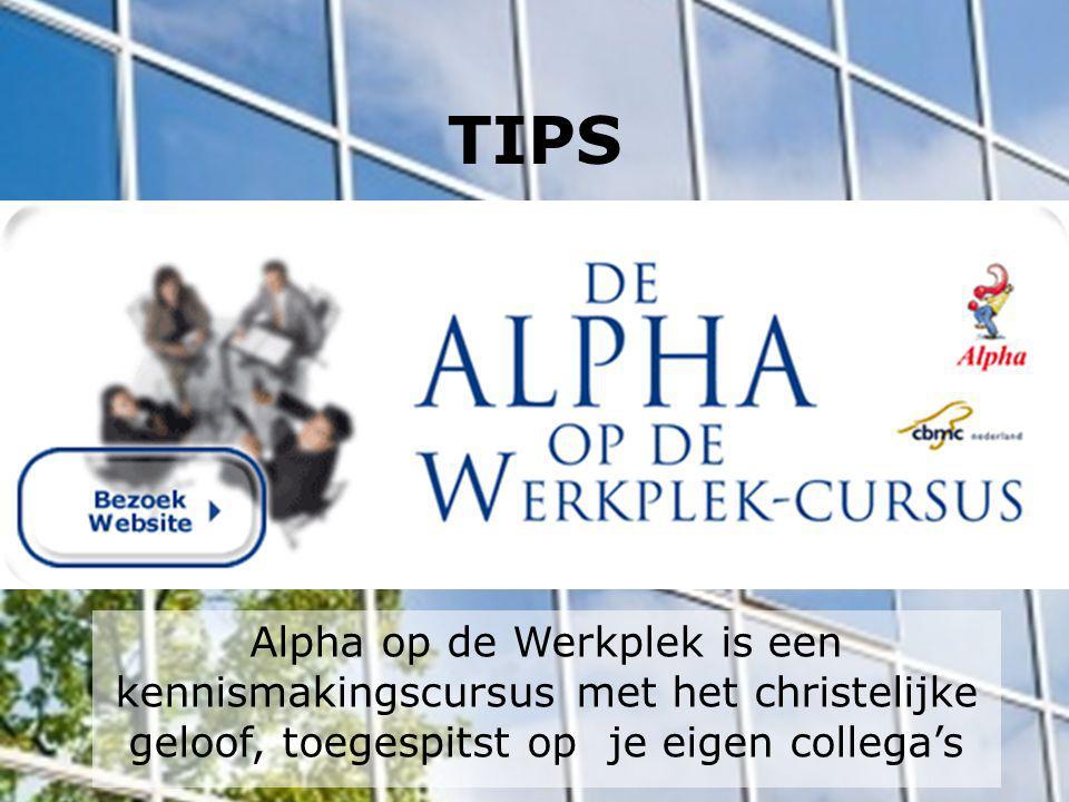 TIPS Alpha op de Werkplek is een kennismakingscursus met het christelijke geloof, toegespitst op je eigen collega's.