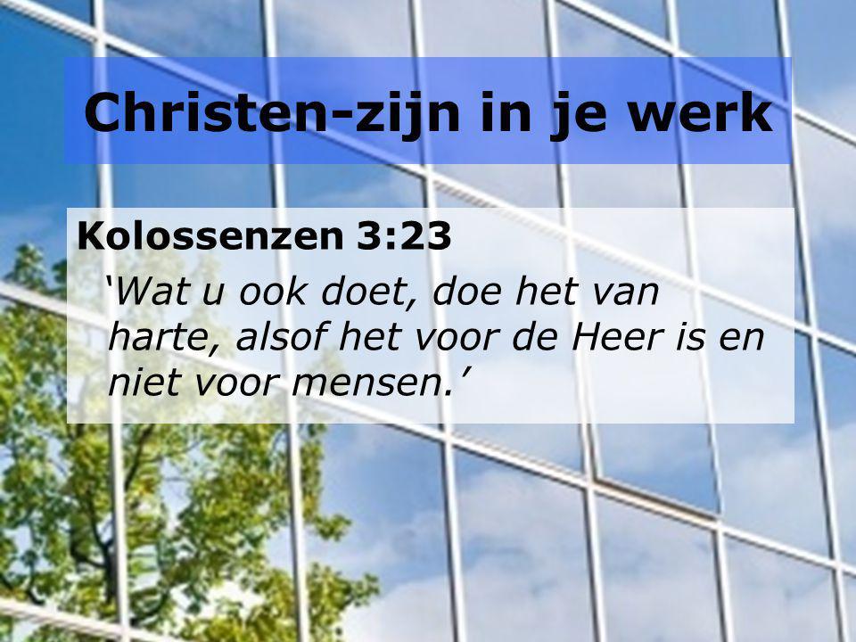 Christen-zijn in je werk