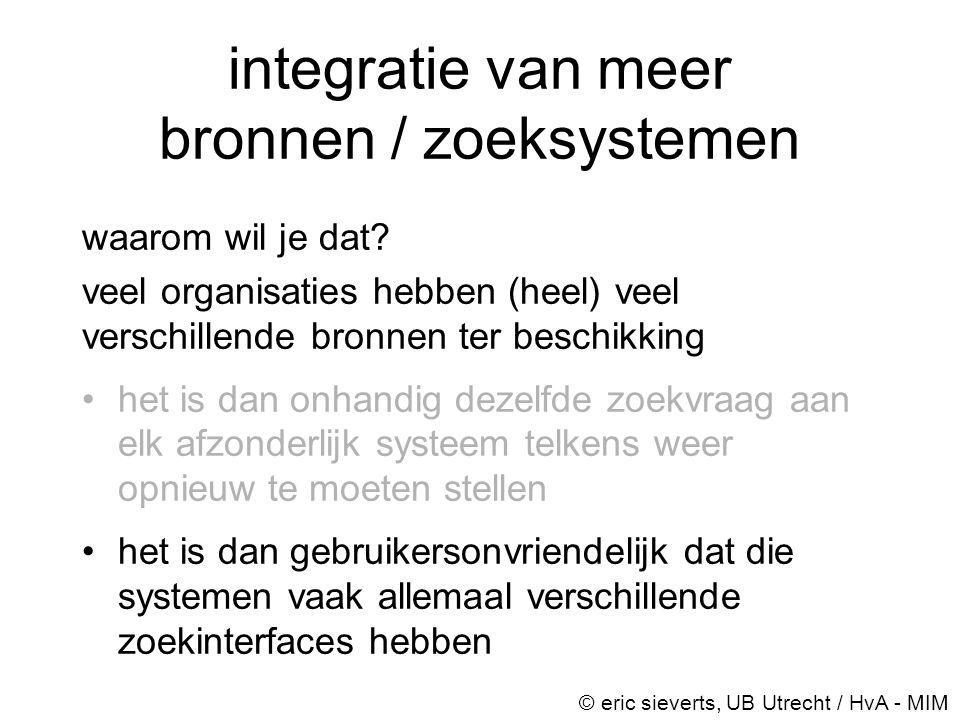 integratie van meer bronnen / zoeksystemen