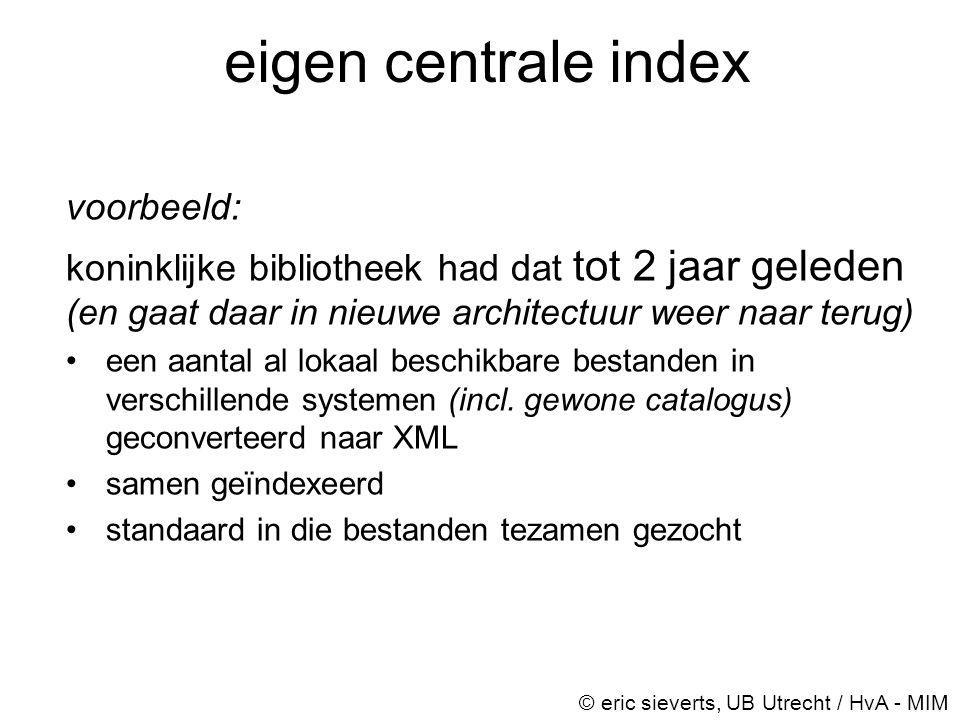 eigen centrale index voorbeeld: