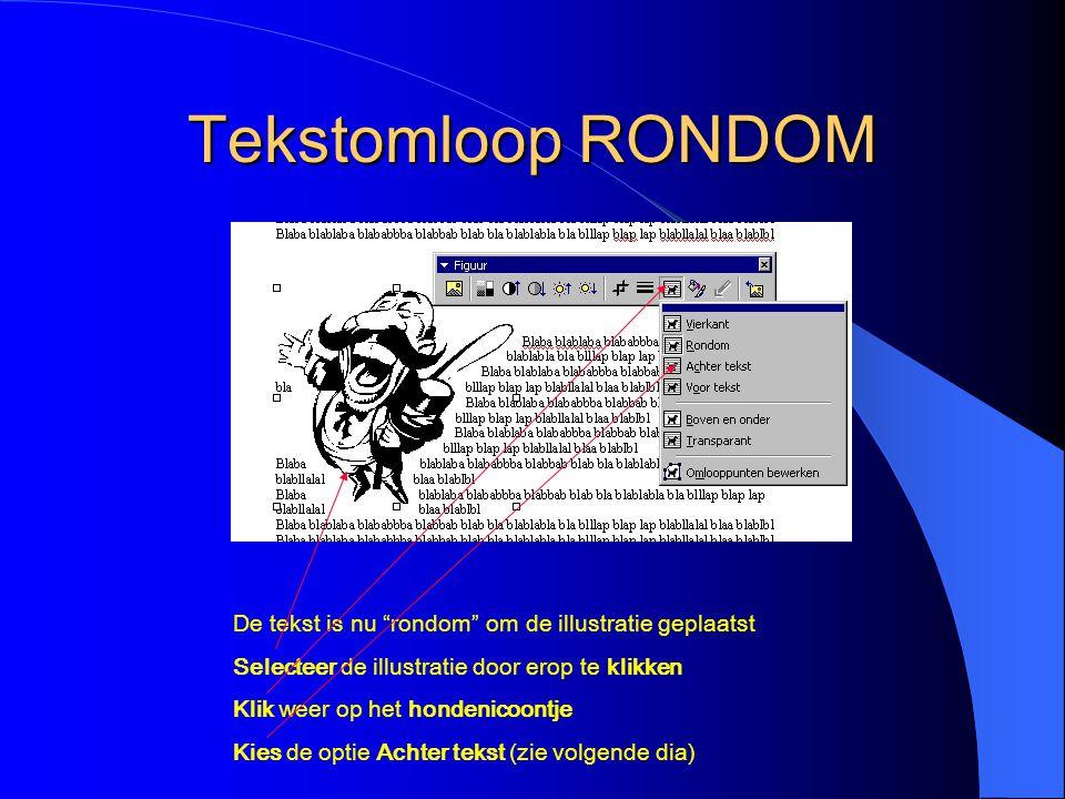 Tekstomloop RONDOM De tekst is nu rondom om de illustratie geplaatst