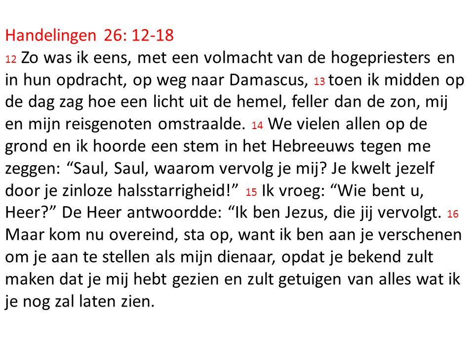 Handelingen 26: 12-18