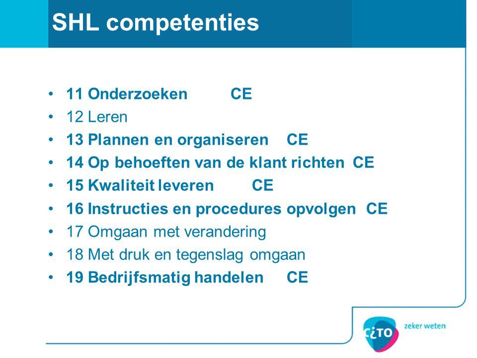 SHL competenties 11 Onderzoeken CE 12 Leren