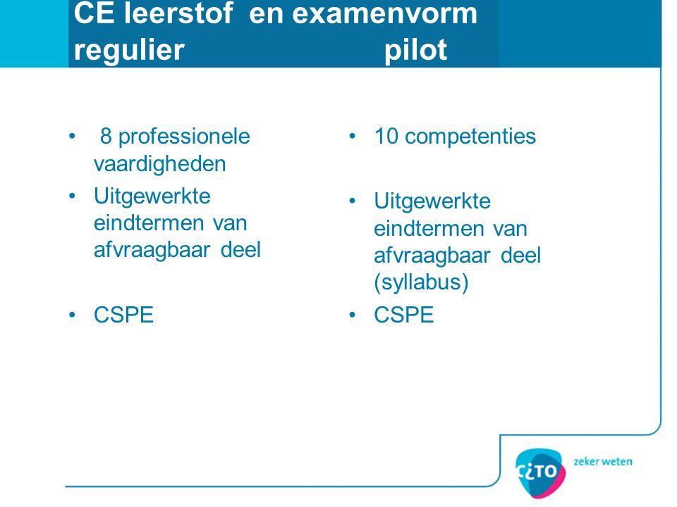 CE leerstof en examenvorm regulier pilot