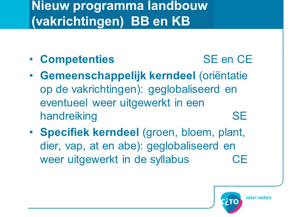 Nieuw programma landbouw (vakrichtingen) BB en KB