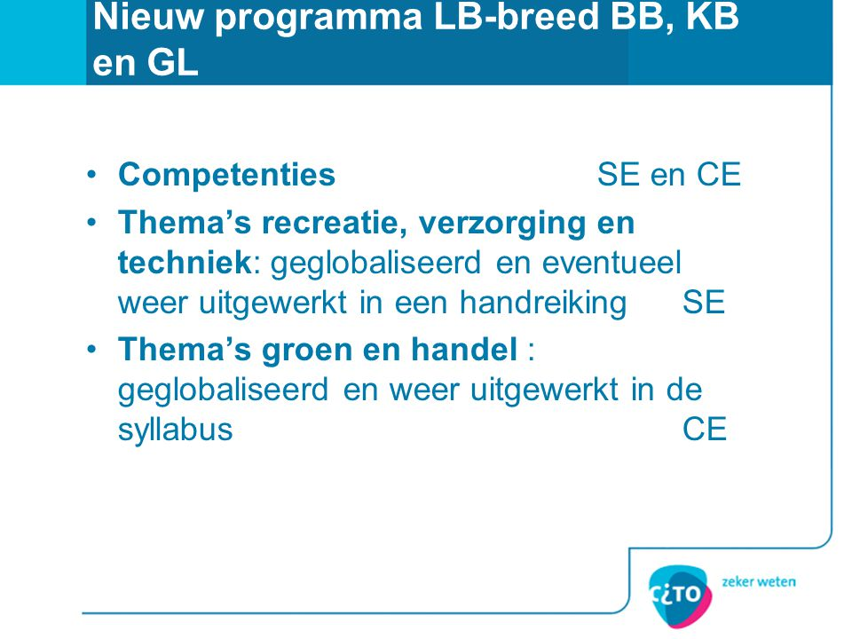Nieuw programma LB-breed BB, KB en GL