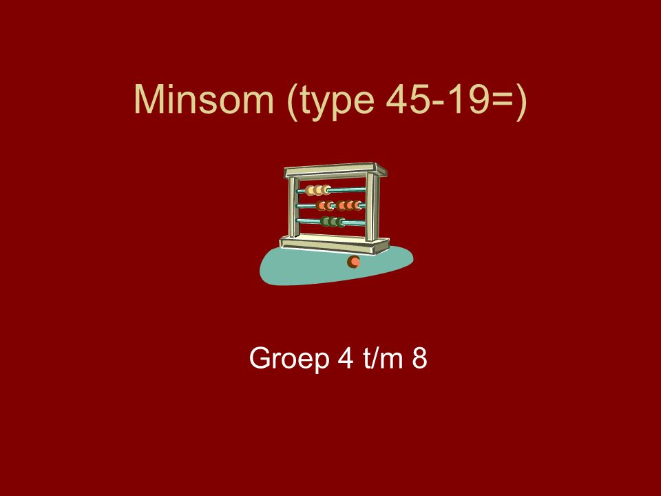 Minsom (type 45-19=) Groep 4 t/m 8