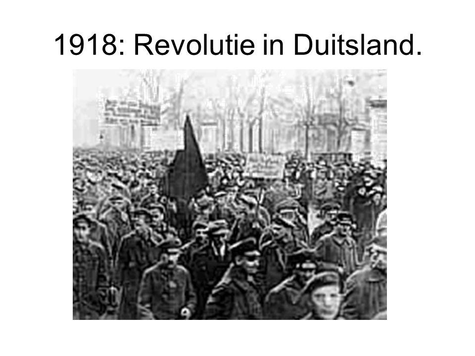 1918: Revolutie in Duitsland.