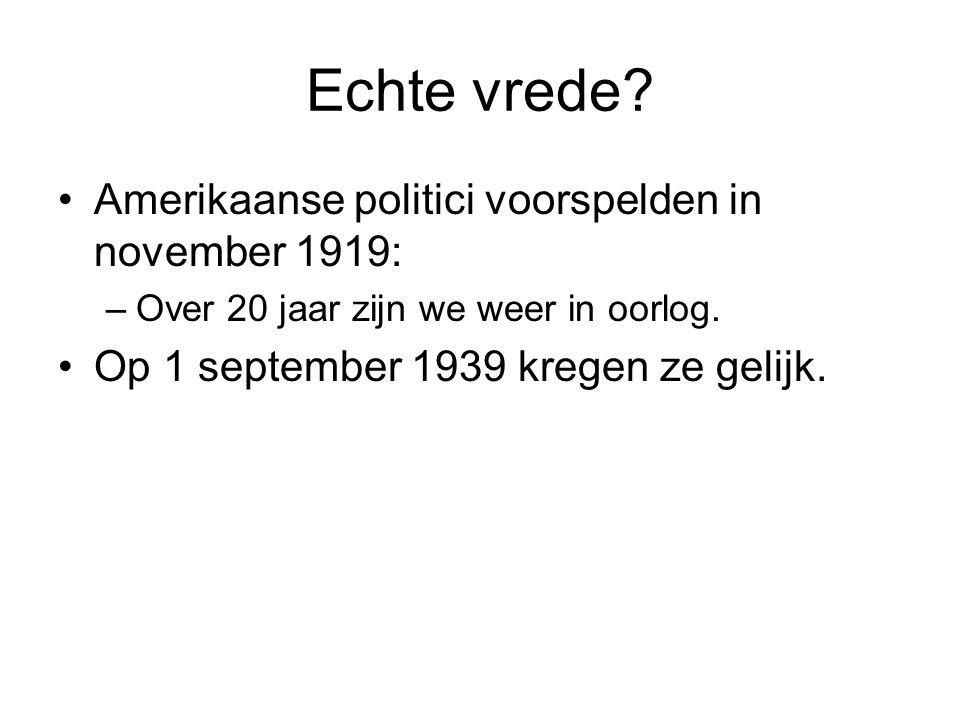 Echte vrede Amerikaanse politici voorspelden in november 1919: