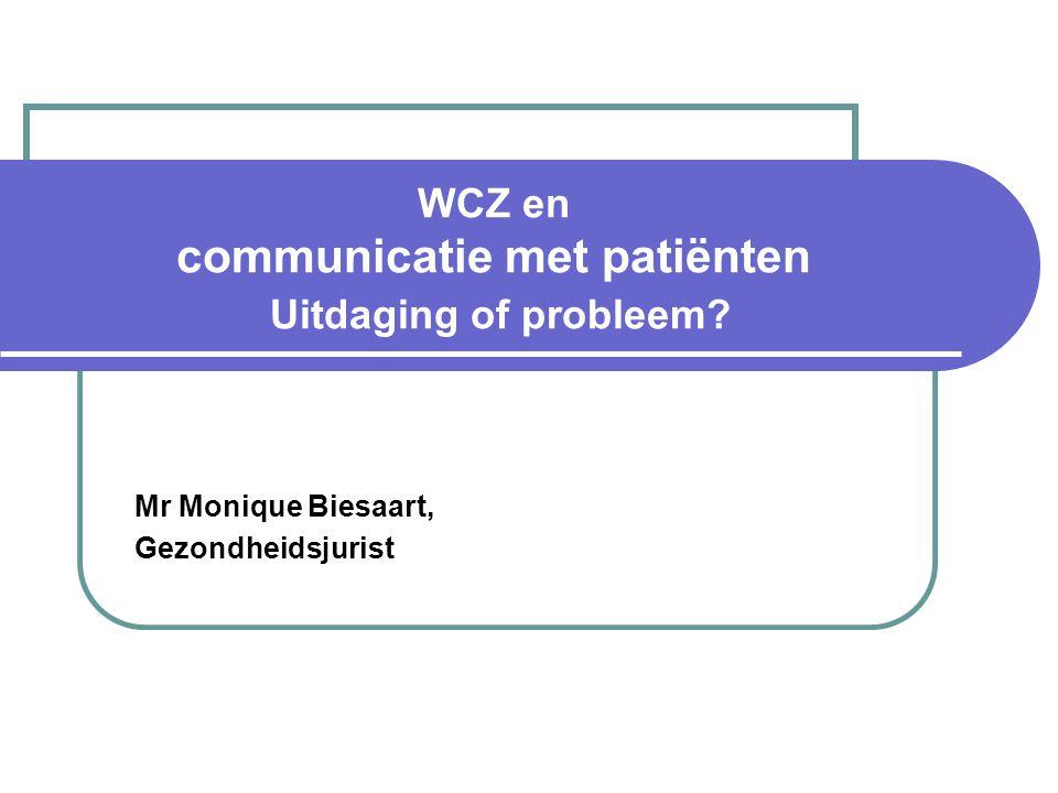 WCZ en communicatie met patiënten Uitdaging of probleem