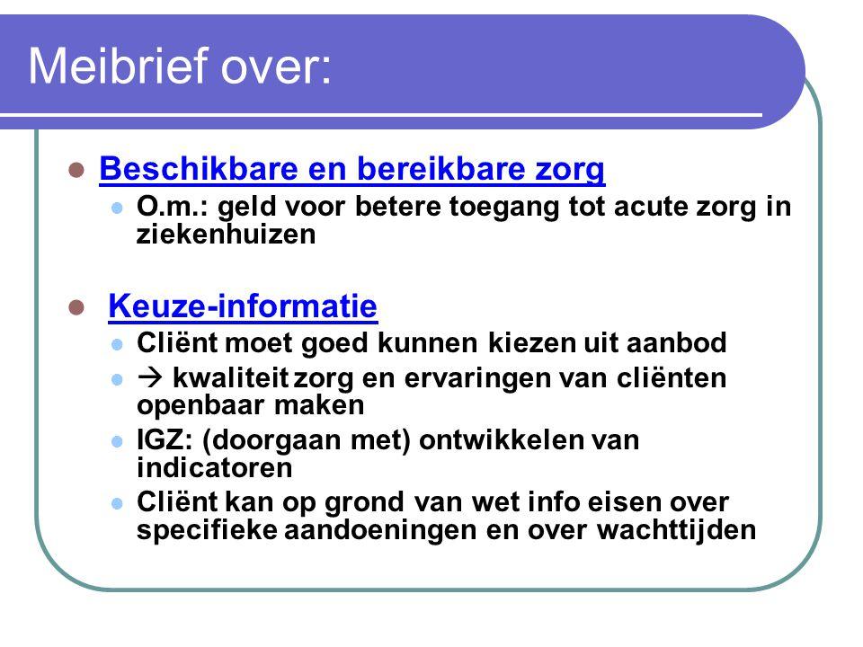 Meibrief over: Beschikbare en bereikbare zorg Keuze-informatie