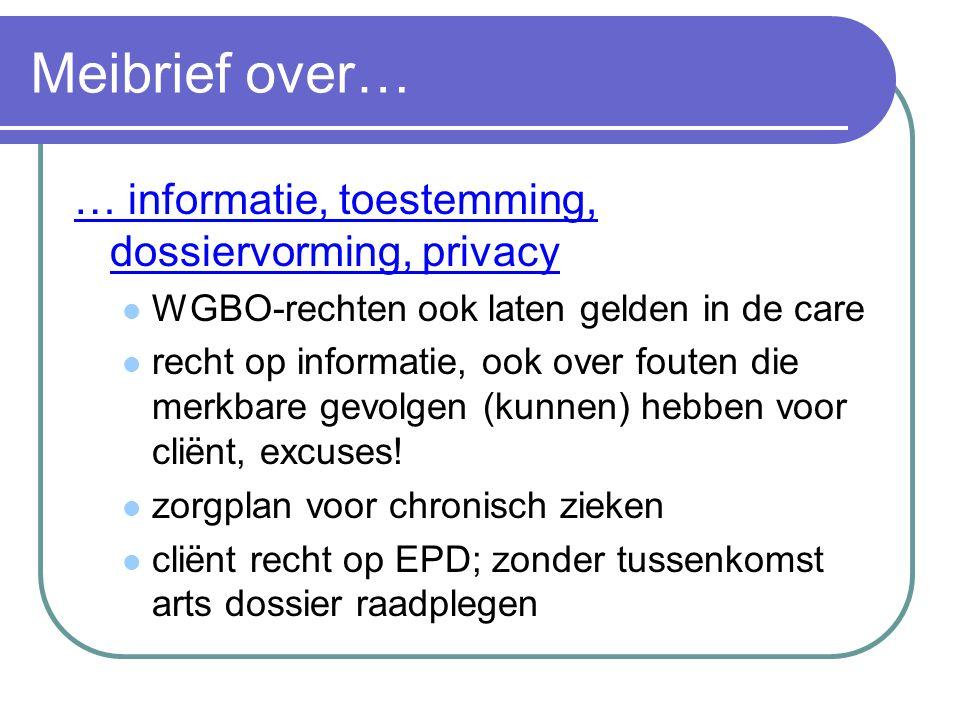 Meibrief over… … informatie, toestemming, dossiervorming, privacy