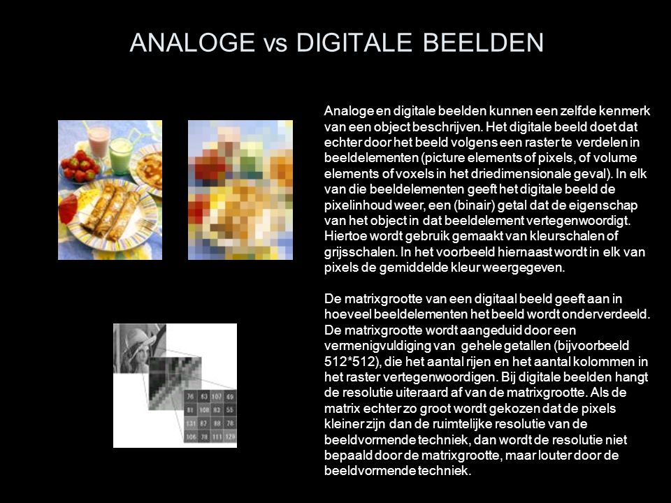 ANALOGE vs DIGITALE BEELDEN