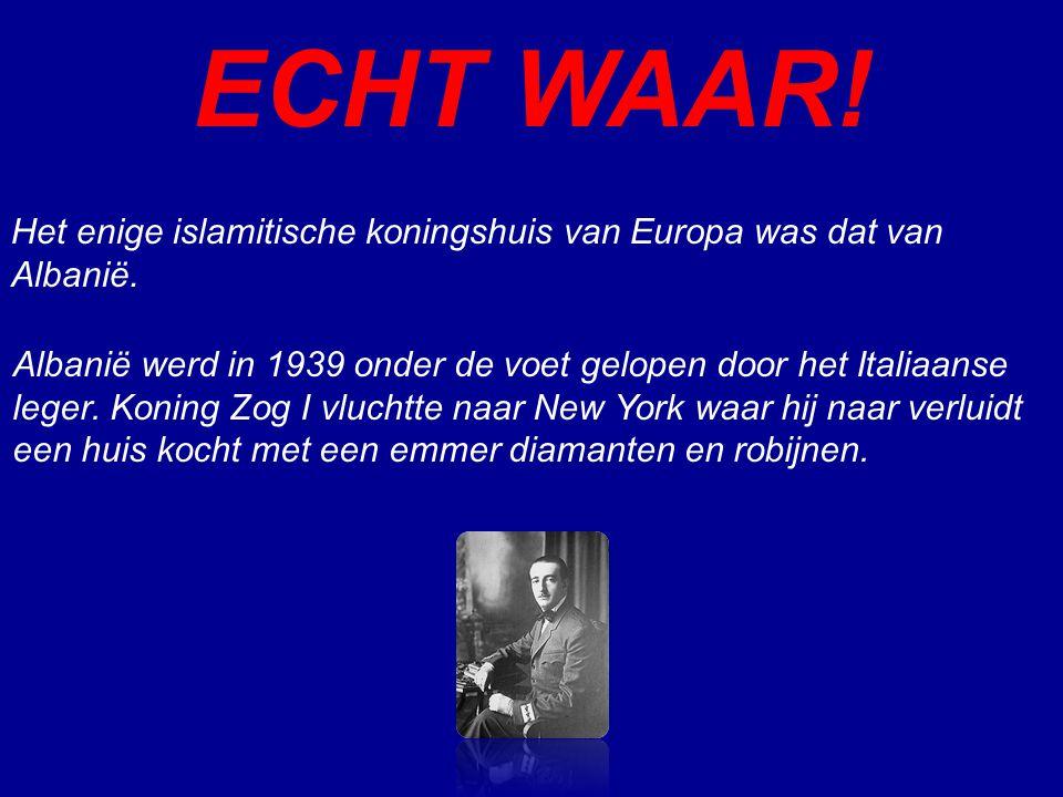 ECHT WAAR! Het enige islamitische koningshuis van Europa was dat van Albanië.