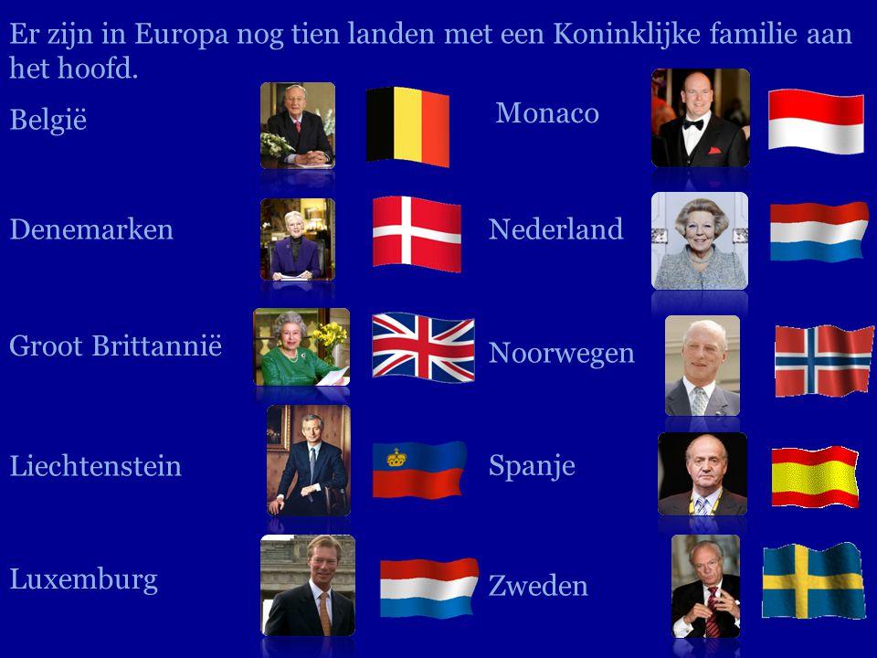 Er zijn in Europa nog tien landen met een Koninklijke familie aan het hoofd.