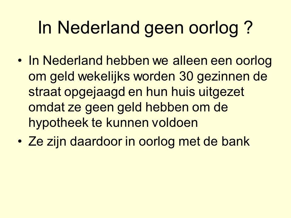 In Nederland geen oorlog