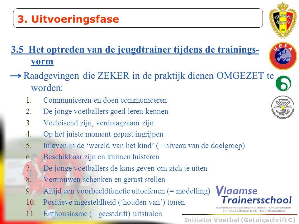 3.5 Het optreden van de jeugdtrainer tijdens de trainings-vorm