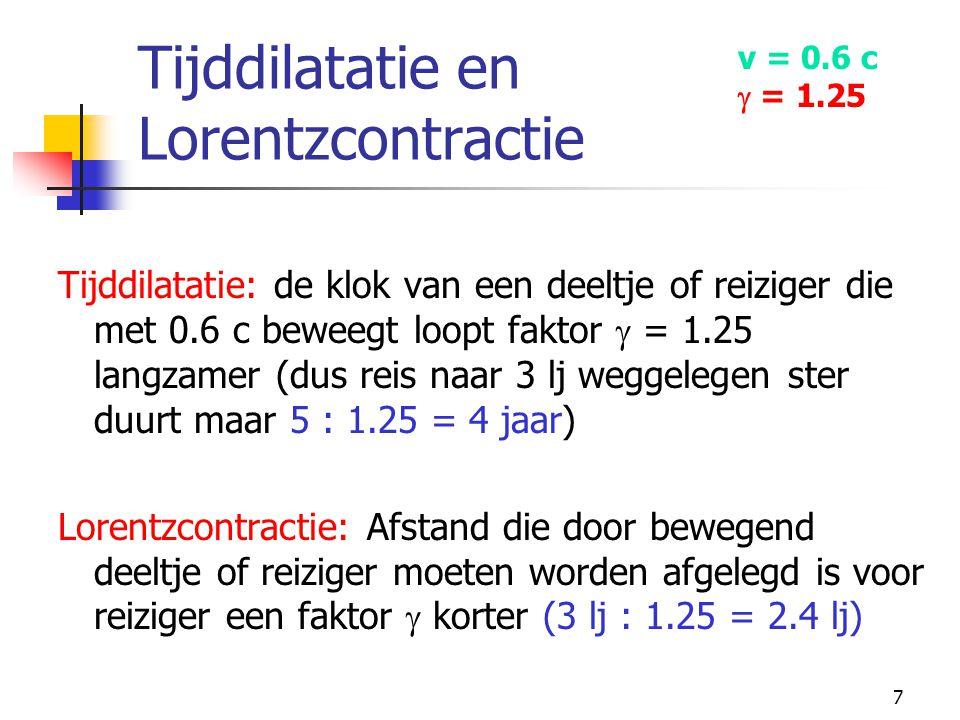 Tijddilatatie en Lorentzcontractie