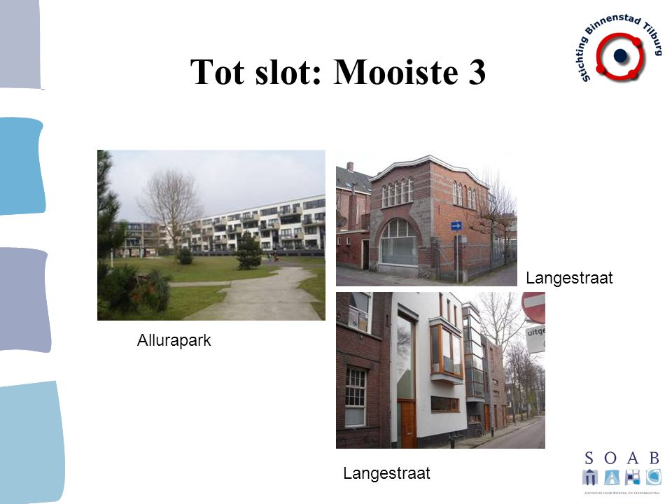 Tot slot: Mooiste 3 Langestraat Allurapark Langestraat