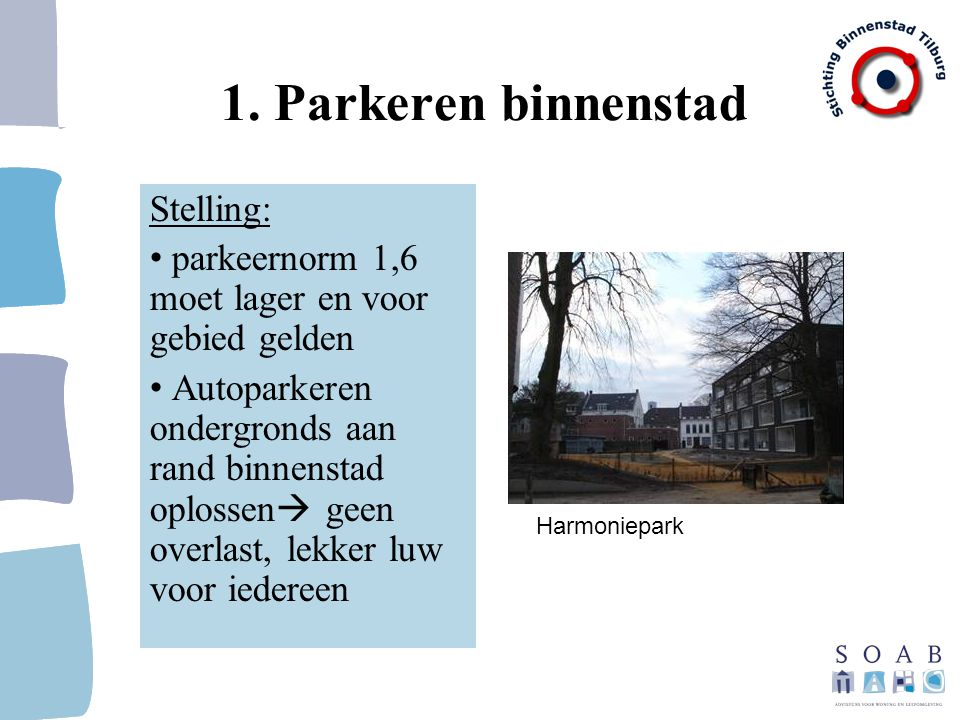 1. Parkeren binnenstad Stelling: