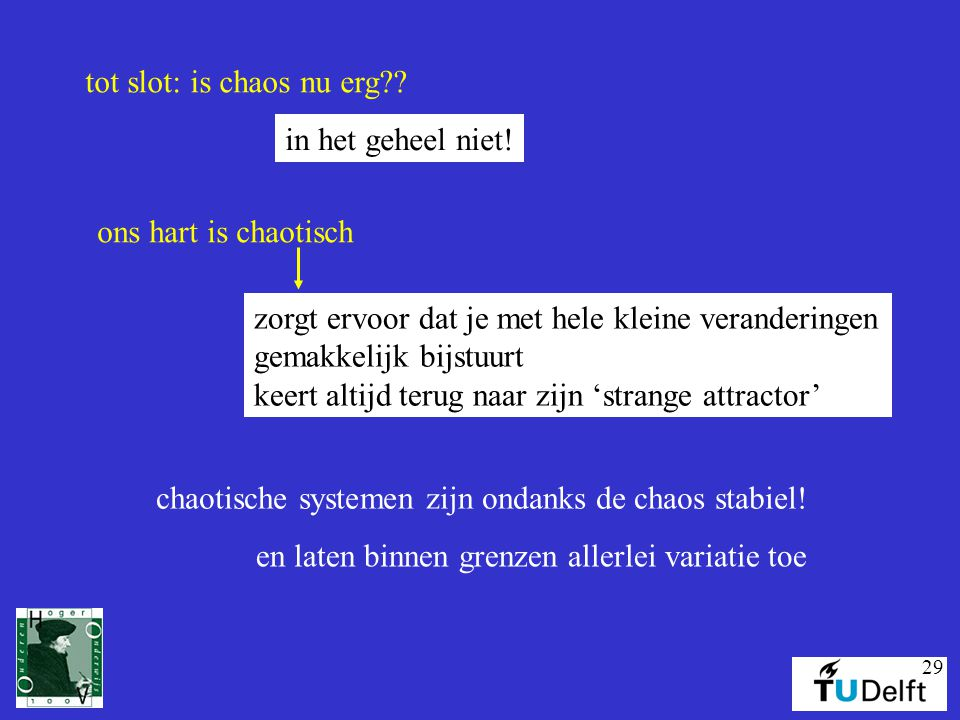 tot slot: is chaos nu erg
