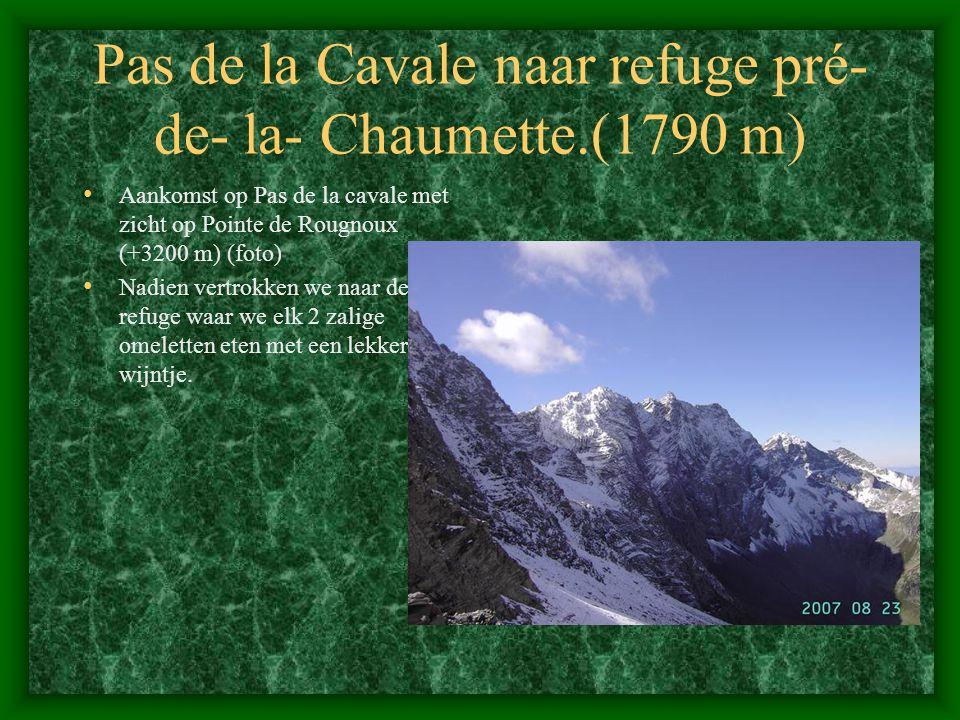 Pas de la Cavale naar refuge pré- de- la- Chaumette.(1790 m)