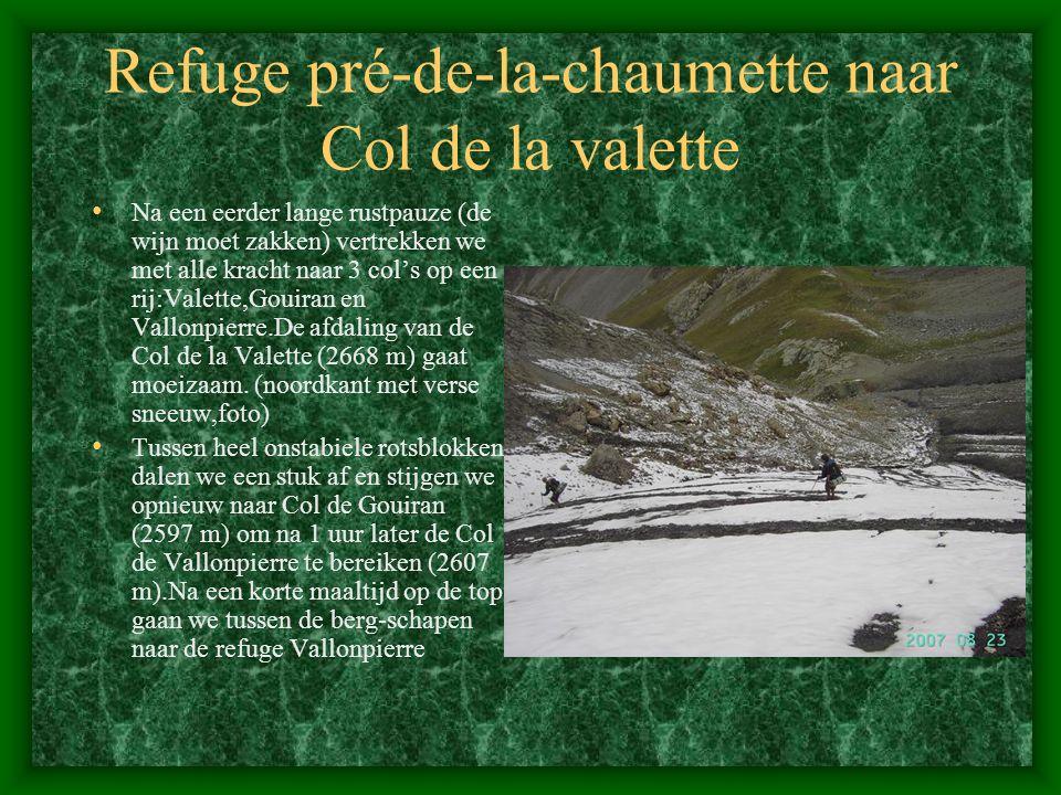Refuge pré-de-la-chaumette naar Col de la valette