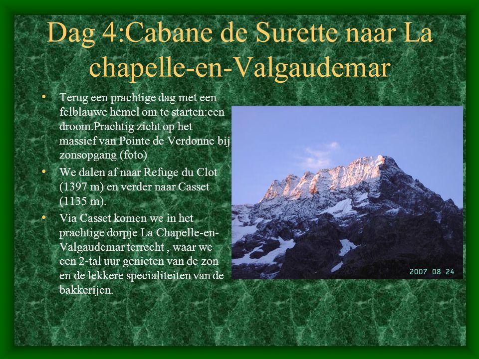 Dag 4:Cabane de Surette naar La chapelle-en-Valgaudemar