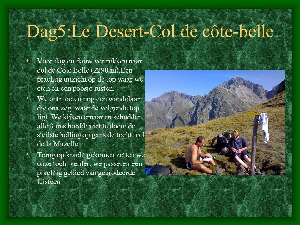 Dag5:Le Desert-Col de côte-belle