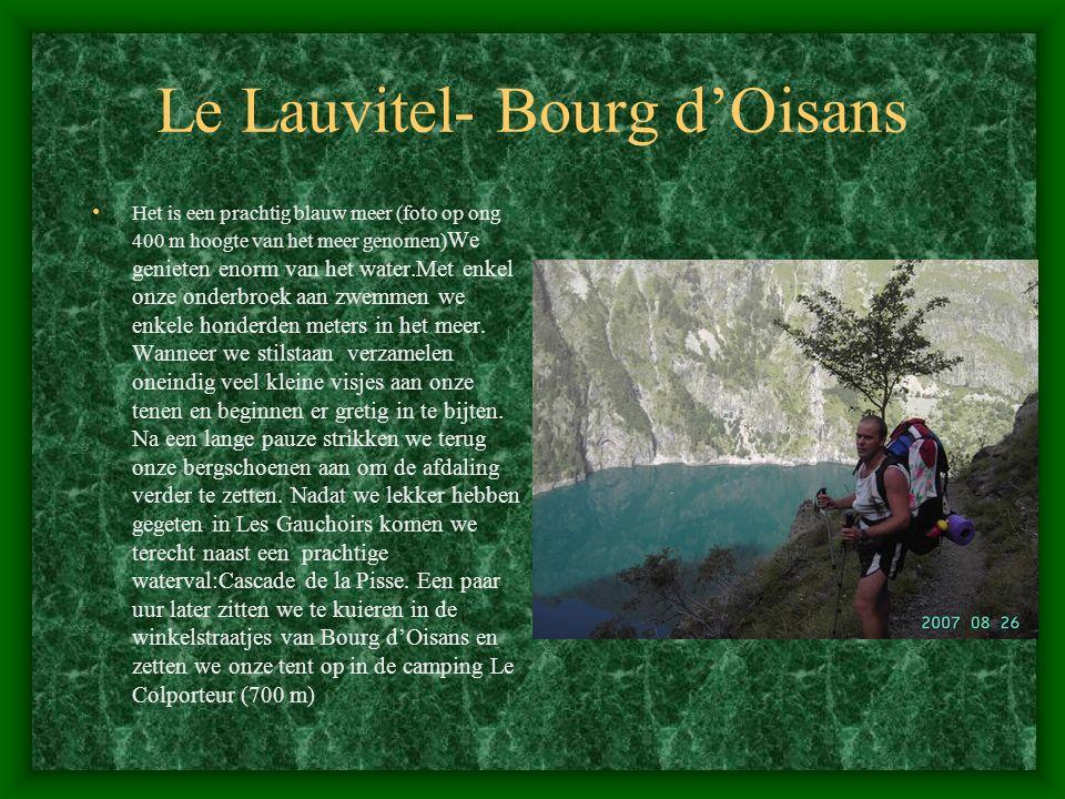 Le Lauvitel- Bourg d'Oisans