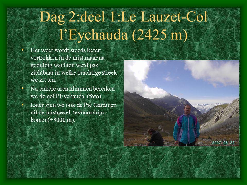 Dag 2:deel 1:Le Lauzet-Col l'Eychauda (2425 m)