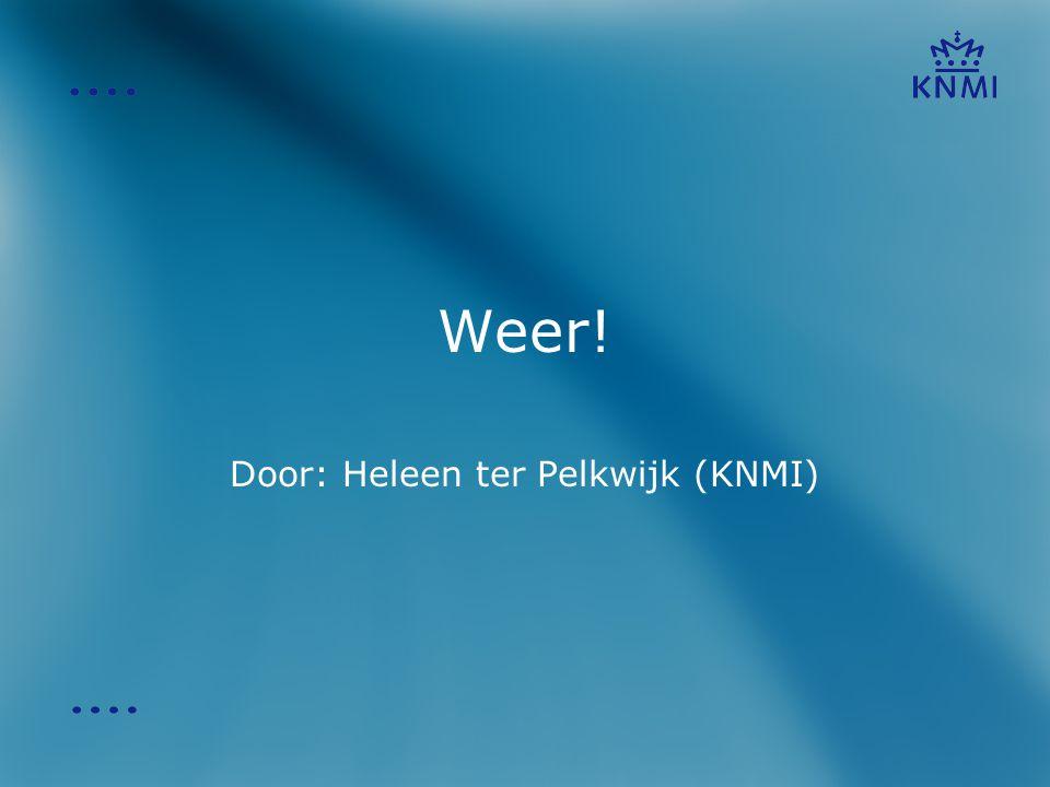 Door: Heleen ter Pelkwijk (KNMI)