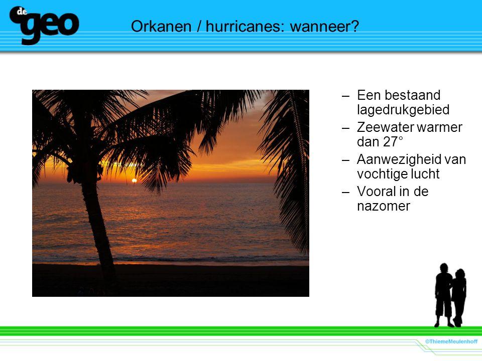 Orkanen / hurricanes: wanneer