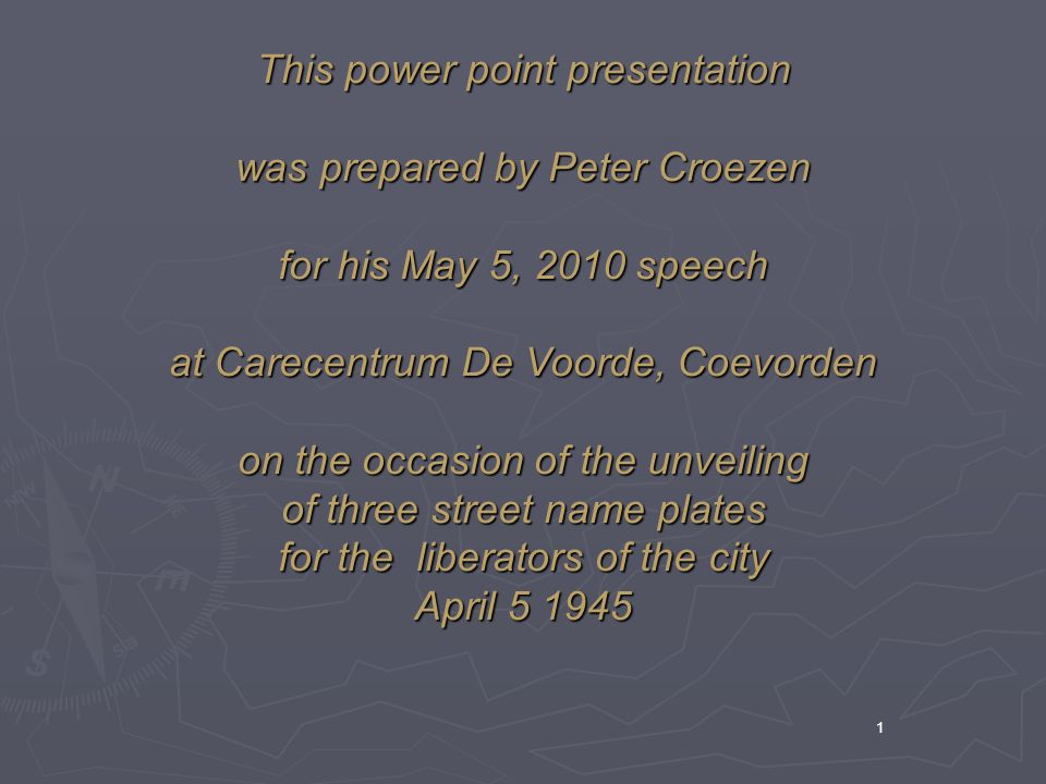 This power point presentation was prepared by Peter Croezen