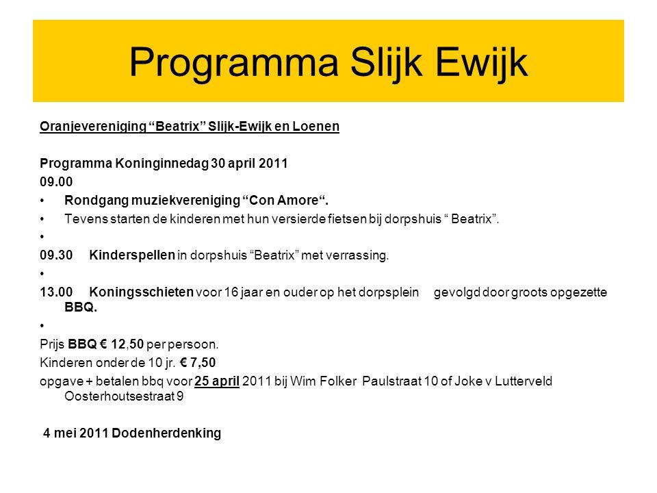 Programma Slijk Ewijk Oranjevereniging Beatrix Slijk-Ewijk en Loenen
