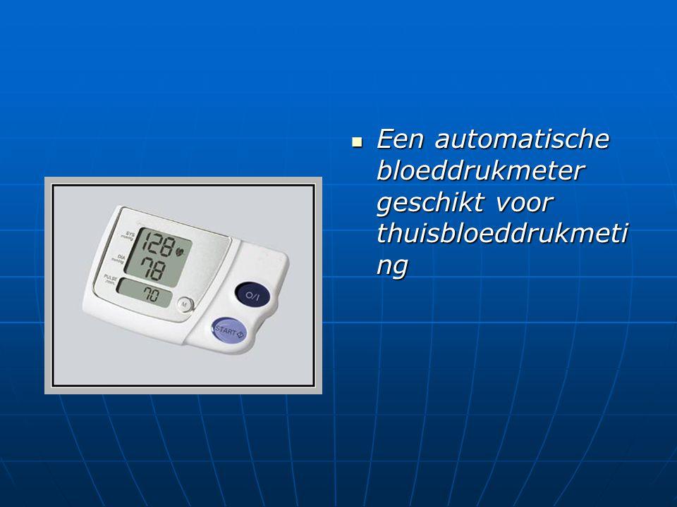 Een automatische bloeddrukmeter geschikt voor thuisbloeddrukmeting